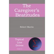 The Caregiver's Beatitudes