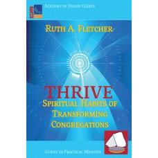 Thrive: Spiritual Habits of Transforming Congregations
