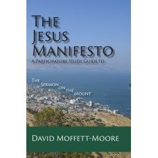 The Jesus Manifesto: A Participatory Study Guide