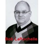 Bob LaRochelle