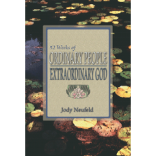 52 Weeks of Ordinary People - Extraordinary God
