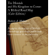 The Messiah and His Kingdom to Come: A Biblical Road Map (Color)