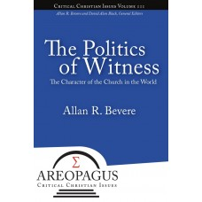 The Politics of Witness: The Character of the Church in the World