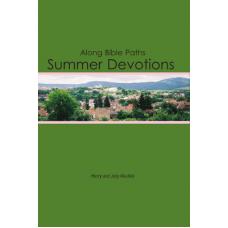 Along Bible Paths: Summer Devotions