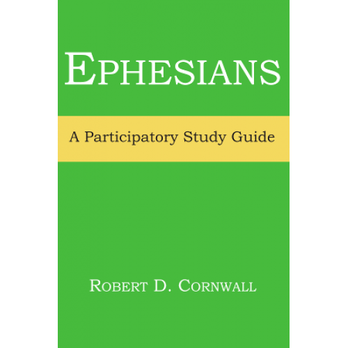 A Study Guide for the Book of Ephesians - Home of the Word ...