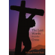 The Last Words from the Cross