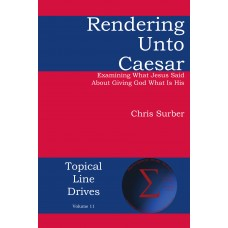 Rendering unto Caesar: Examining What Jesus Said About Giving God What Is His