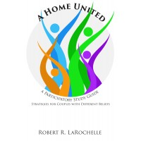 A Home United: Strategies for Couples with Different Beliefs