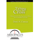 Tithing after the Cross: A Refutation of the Top Arguments for Tithing and New Paradigm for Giving