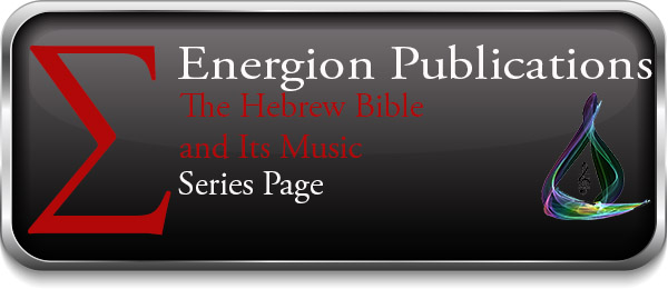 The Hebrew Bible and Its Music